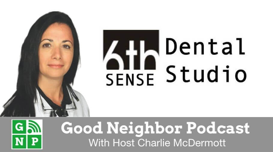 Good Neighbor Podcast with 6th Sense Dental
