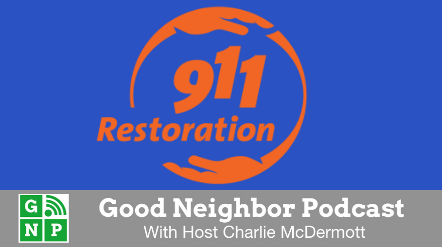 Good Neighbor Podcast with 911 Restoration of Naples