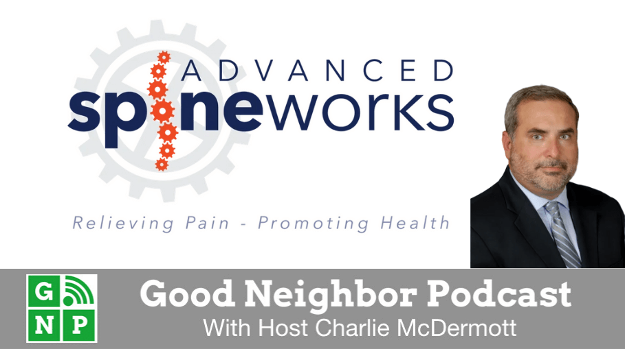 Good Neighbor Podcast with Advanced Spineworks
