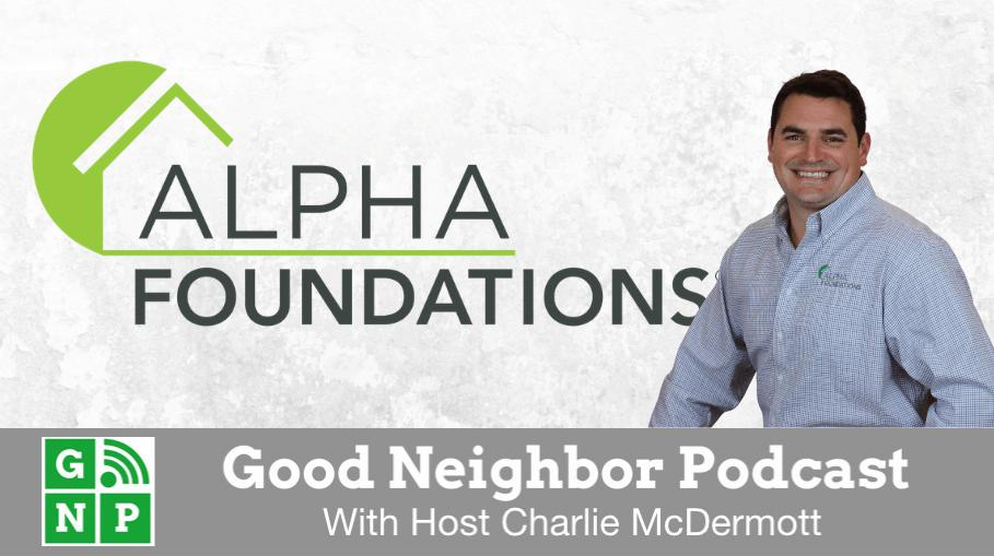Good Neighbor Podcast with Alpha Foundations