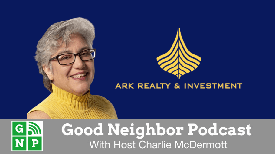 Good Neighbor Podcast with Ark Realty Investment