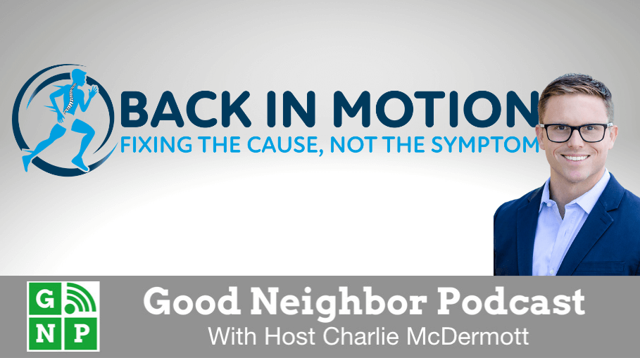 Good Neighbor Podcast with Back in Motion