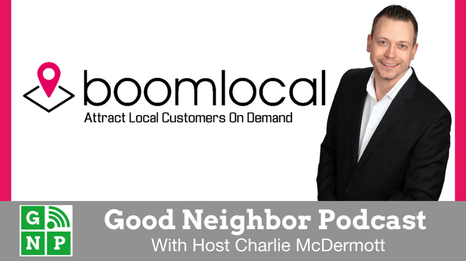 Good Neighbor Podcast with Boom Local