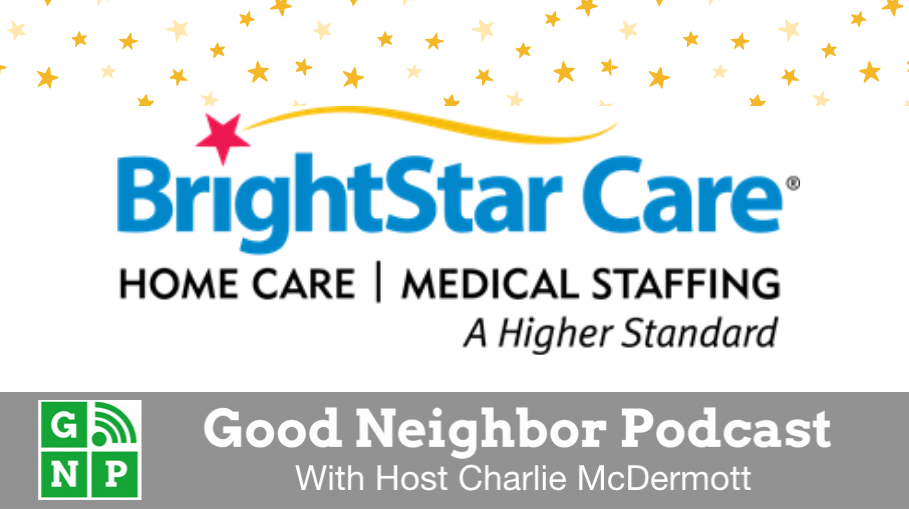Good Neighbor Podcast with BrightStar Care