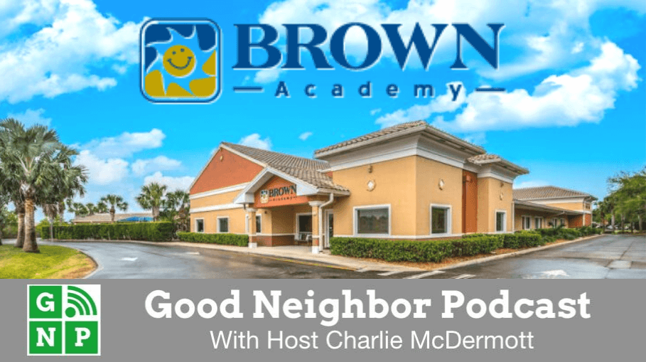 Good Neighbor Podcast with Brown Academy