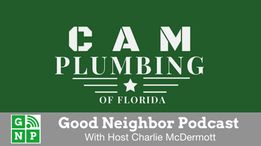 Good Neighbor Podcast with Cam Plumbing