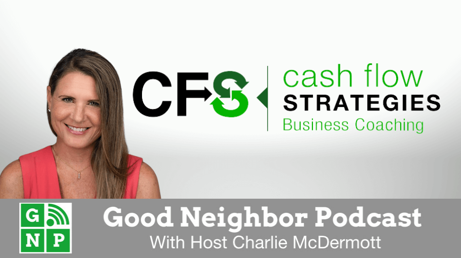 Good Neighbor Podcast with Cash Flow Strategies