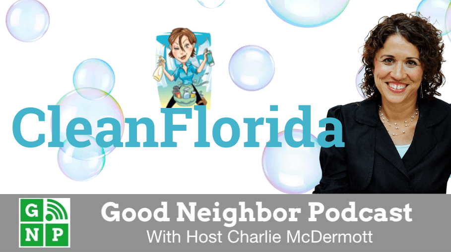 Good Neighbor Podcast with CleanFlorida
