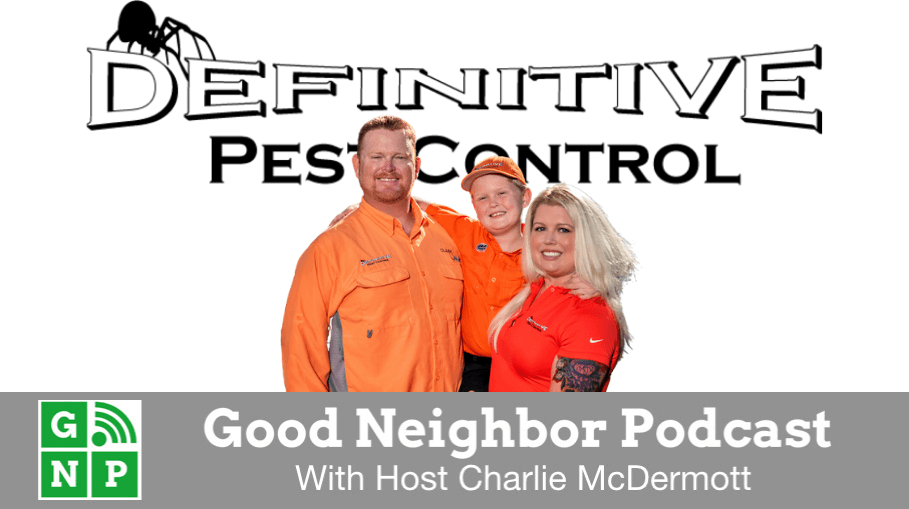 Good Neighbor Podcast with Definitive Pest Control