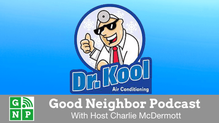 Good Neighbor Podcast with Dr. Kool