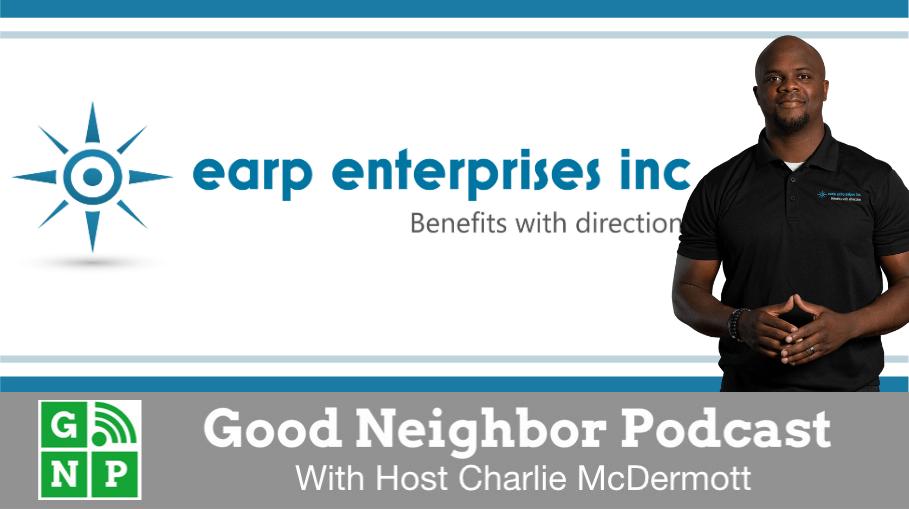Good Neighbor Podcast with Earp Enterprises