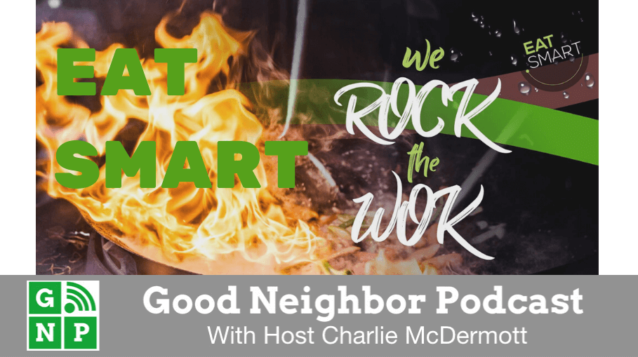 Good Neighbor Podcast with Eat Smart