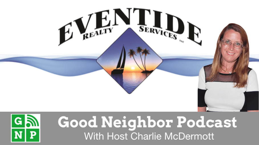 Good Neighbor Podcast with Eventide Realty