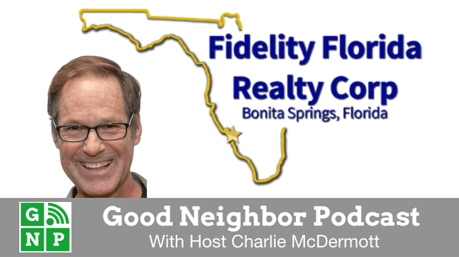 Good Neighbor Podcast with Fidelity Florida