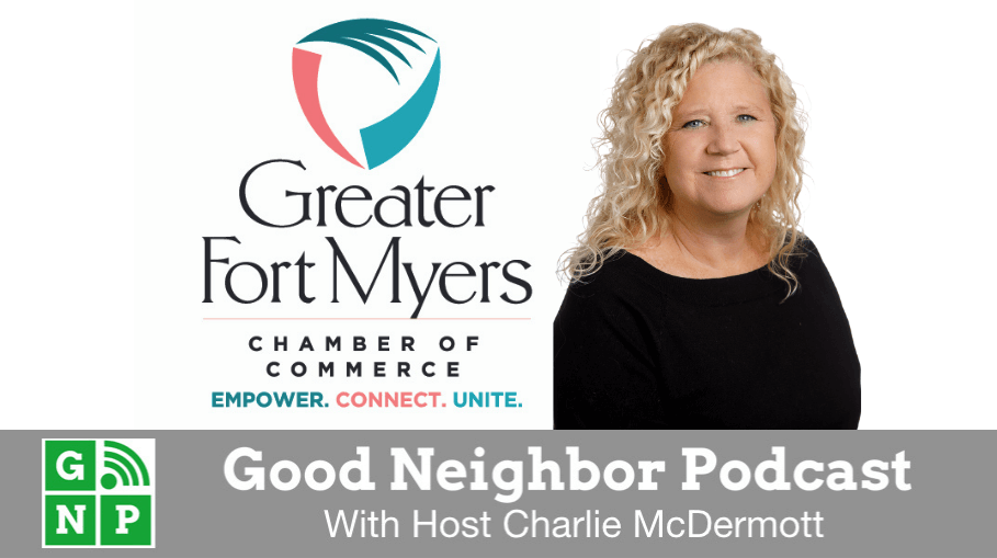 Good Neighbor Podcast with Ft. Myers Chamber of Commerce