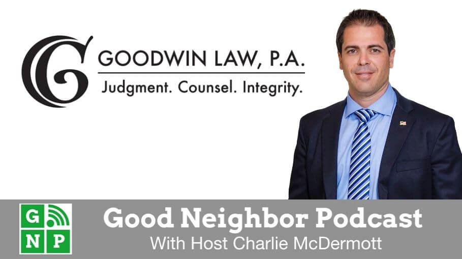 Good Neighbor Podcast with Goodwin Law