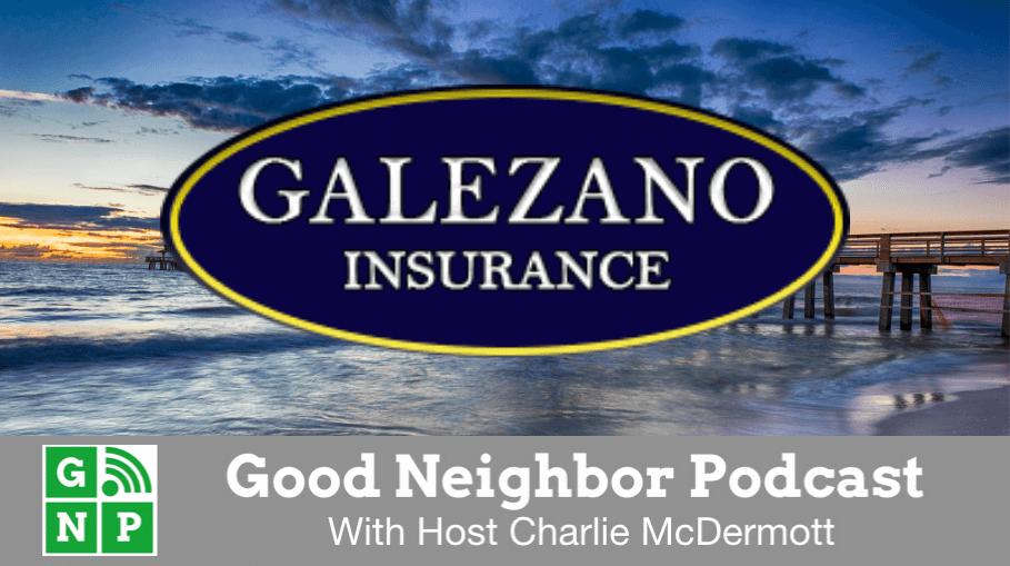Good Neighbor Podcast with Galezano Insurance