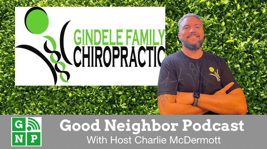 Good Neighbor Podcast with Gindele Family Chiropractic