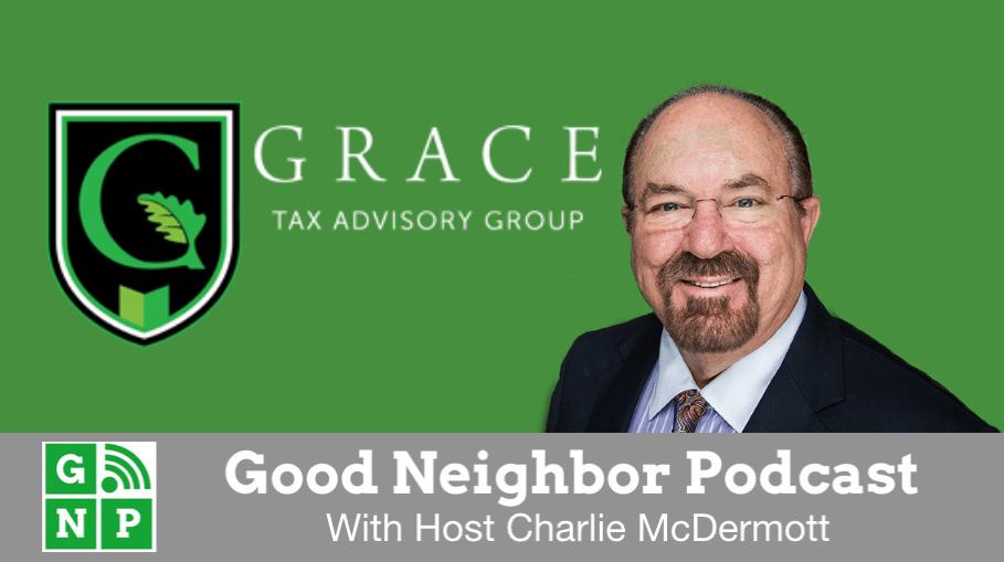 Good Neighbor Podcast with Grace Tax Advisory