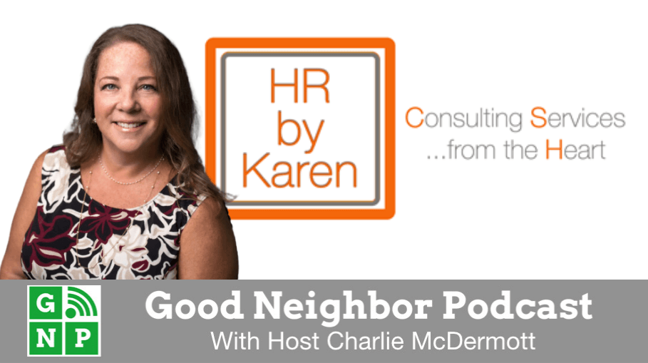 Good Neighbor Podcast with HR by Karen