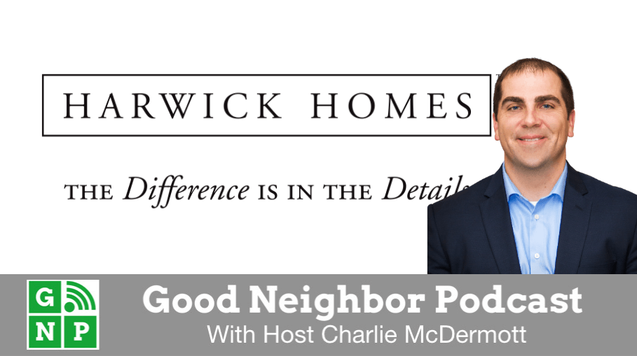 Good Neighbor Podcast with Harwick Homes