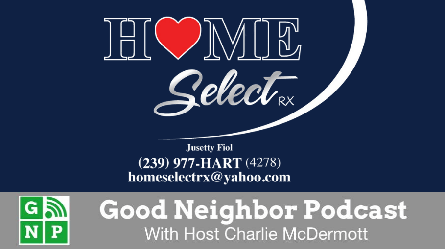 Good Neighbor Podcast with Home Select Rx