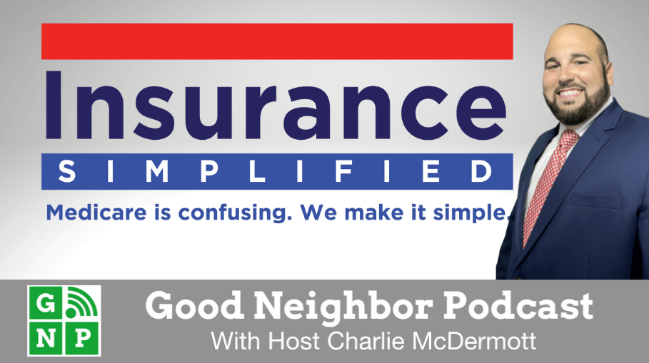 Good Neighbor Podcast with Insurance Simplified