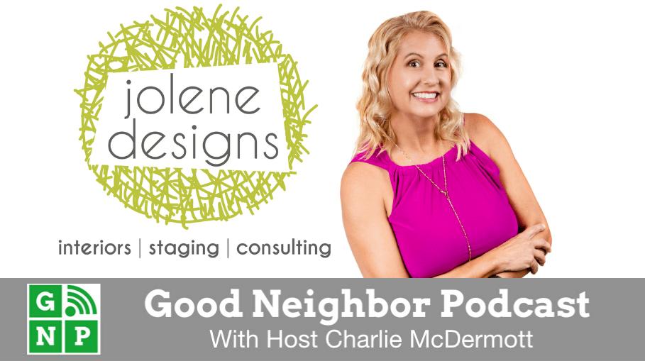 Good Neighbor Podcast with Jolene Designs