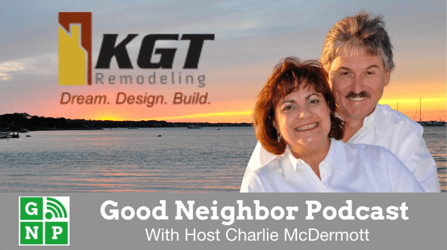Good Neighbor Podcast with KGT Remodeling