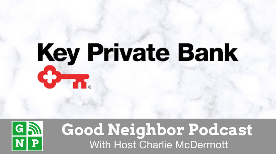 Good Neighbor Podcast with Key Private Bank