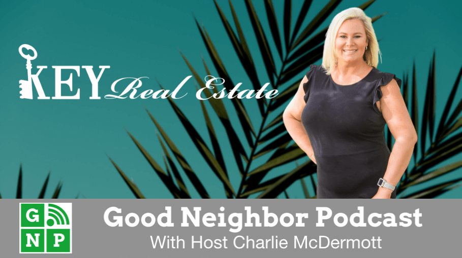 Good Neighbor Podcast with Key Real Estate