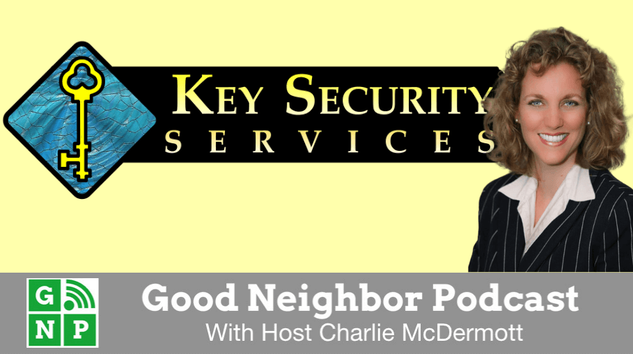 Good Neighbor Podcast with Key Security
