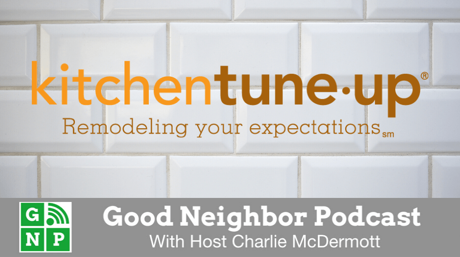 Good Neighbor Podcast with Kitchen Tune-Up