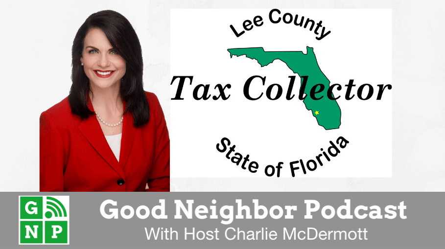 Good Neighbor Podcast with Lee County Tax Collector