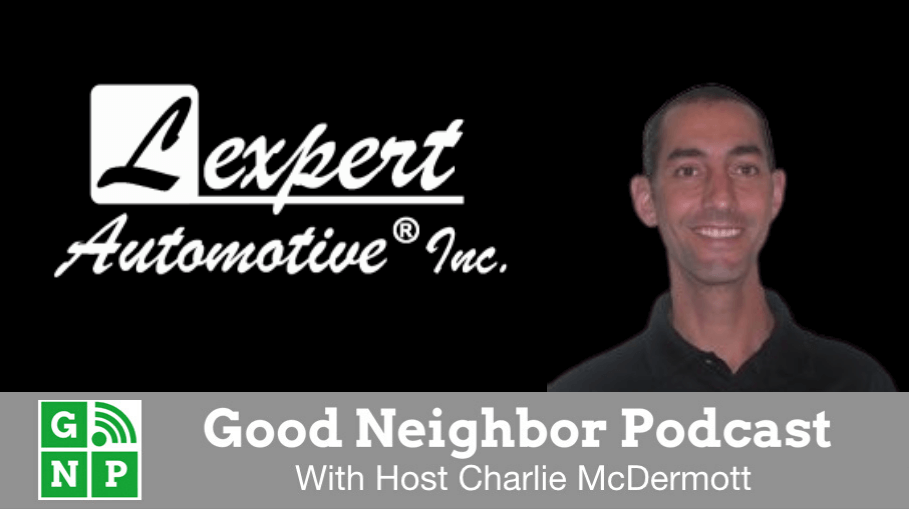 Good Neighbor Podcast with Lexpert Automotive