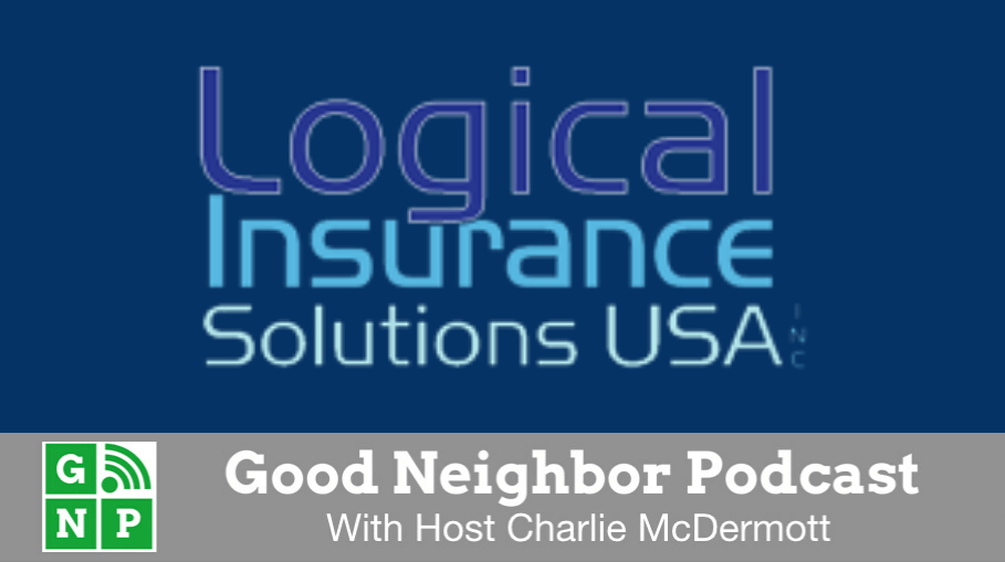 Good Neighbor Podcast with Logical Insurance Solutions