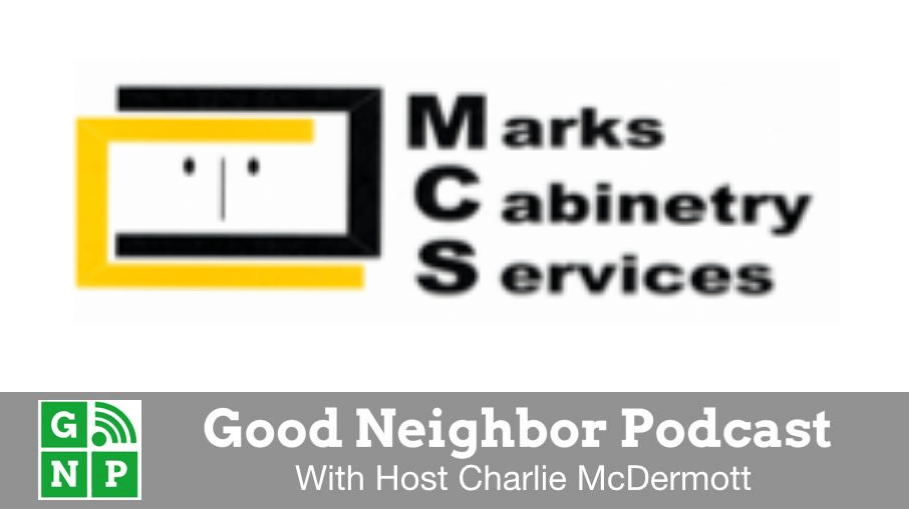 Good Neighbor Podcast with MCS Cabinets