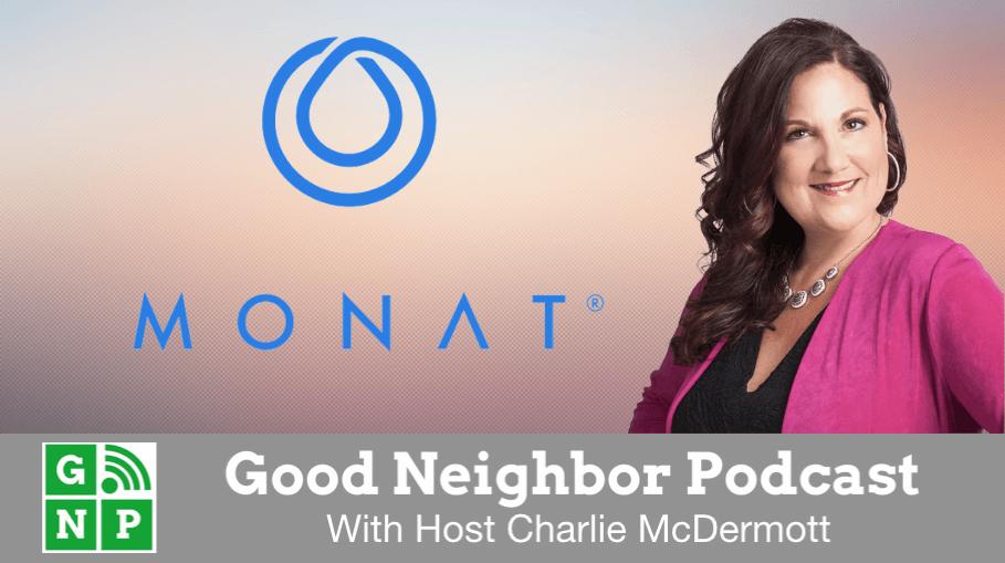 Good Neighbor Podcast with MONAT Global