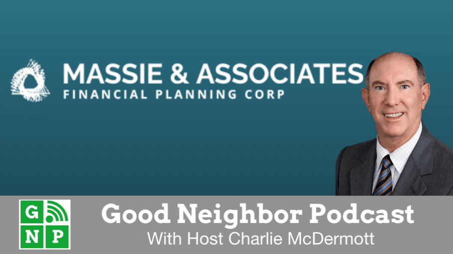 Good Neighbor Podcast with Massie & Associates Financial Planning