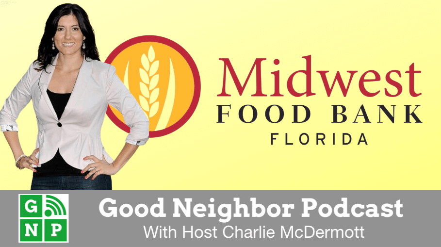 Good Neighbor Podcast with Midwest Food Bank