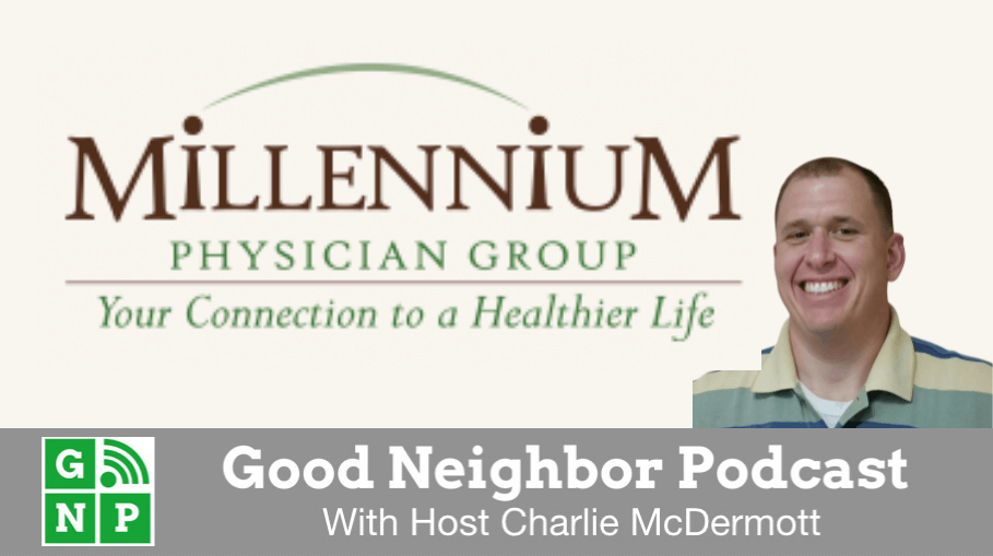 Good Neighbor Podcast with Millennium Physician Group Physical Therapy