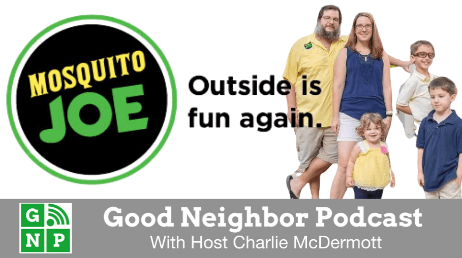 Good Neighbor Podcast with Mosquito Joe of Naples