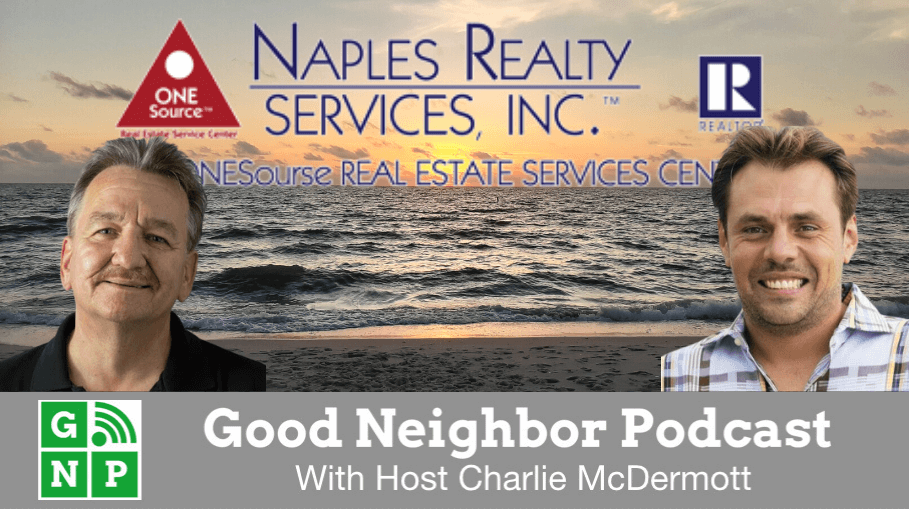 Good Neighbor Podcast with Naples Realty Services