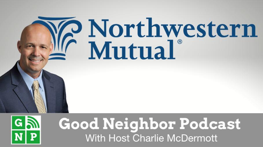 Good Neighbor Podcast with Northwestern Mutual