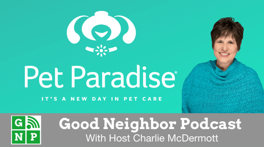 Good Neighbor Podcast with Pet Paradise