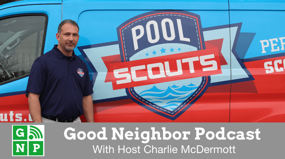 Good Neighbor Podcast with Pool Scouts