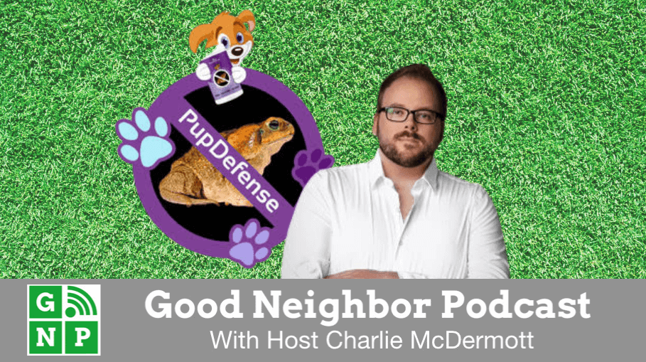 Good Neighbor Podcast with Pup Defense