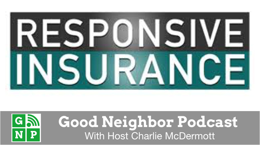 Good Neighbor Podcast with Responsive Insurance