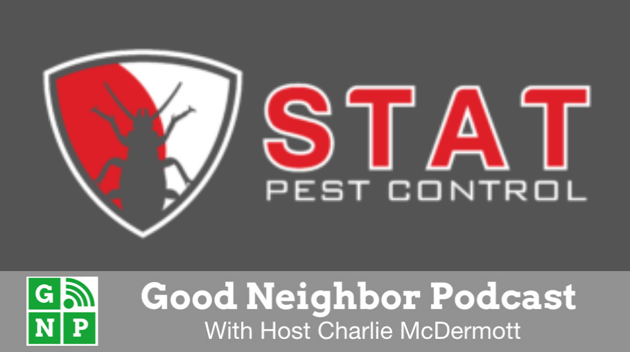Good Neighbor Podcast with STAT Pest Control