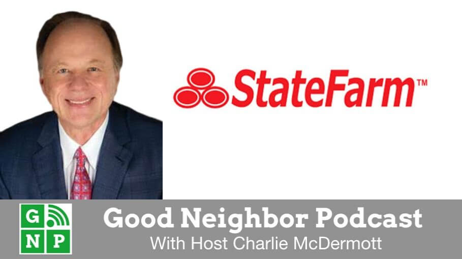 Good Neighbor Podcast with Brian Glaeser's State Farm Agency